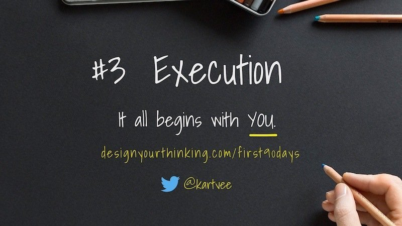execution begins with you - first 90 days as a product manager