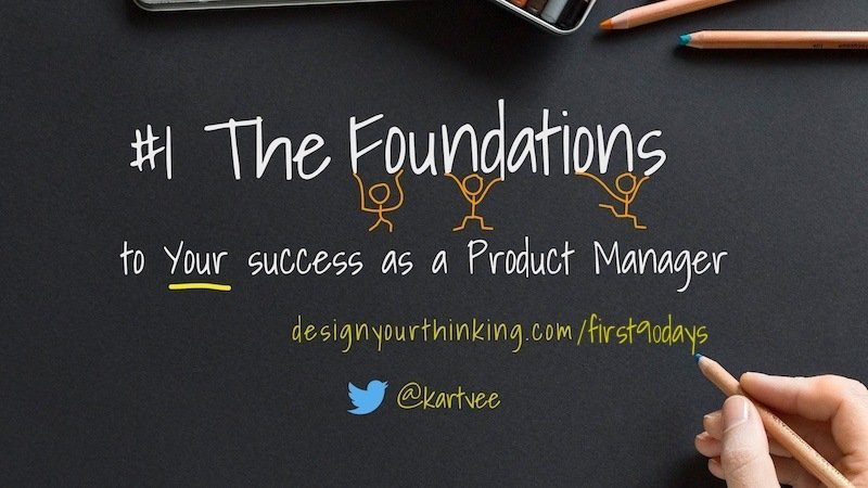 foundations to your success as a product manager