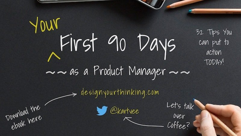 first 90 days as product managers