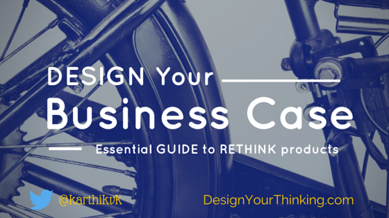 5 steps to design your business case design your thinking 5 steps to design your business case wajeb Images