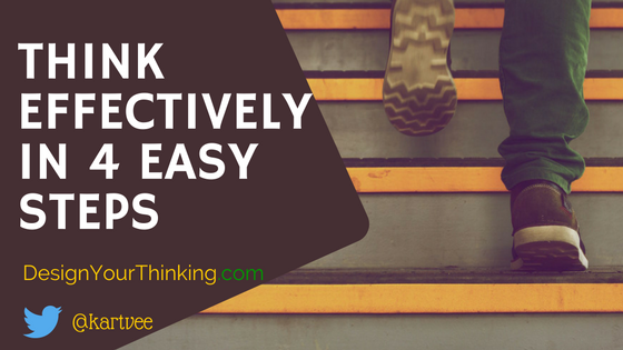 think effectively in 4 easy steps