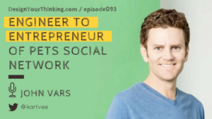 DYT 093 : Engineer to Entrepreneur of Pets Social Network | John Vars