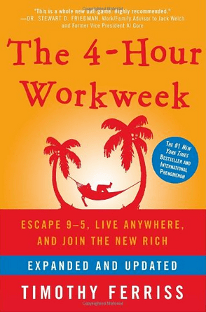 Four Hour Workweek by Tim Ferriss