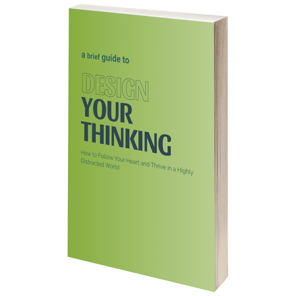 The Design Your Thinking Manifesto to help you get started