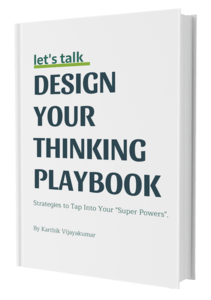 Design Your Thinking Playbook to Redefine Your Career and Life