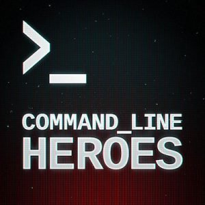command line heroes podcast