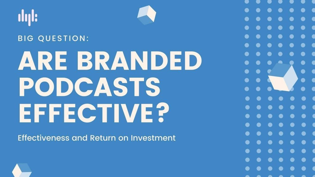 create branded podcast content