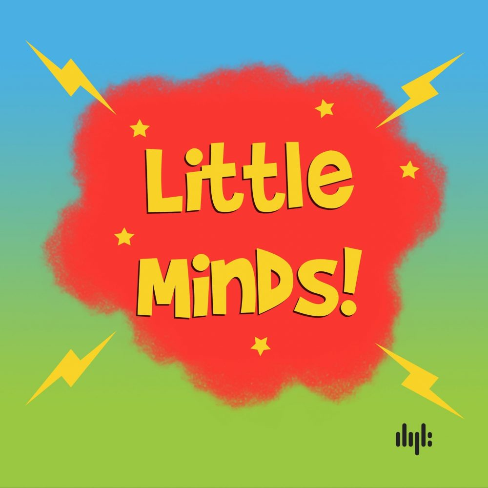 little minds podcast