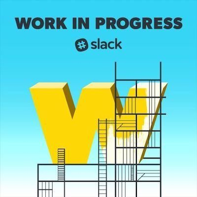 work in progress podcast