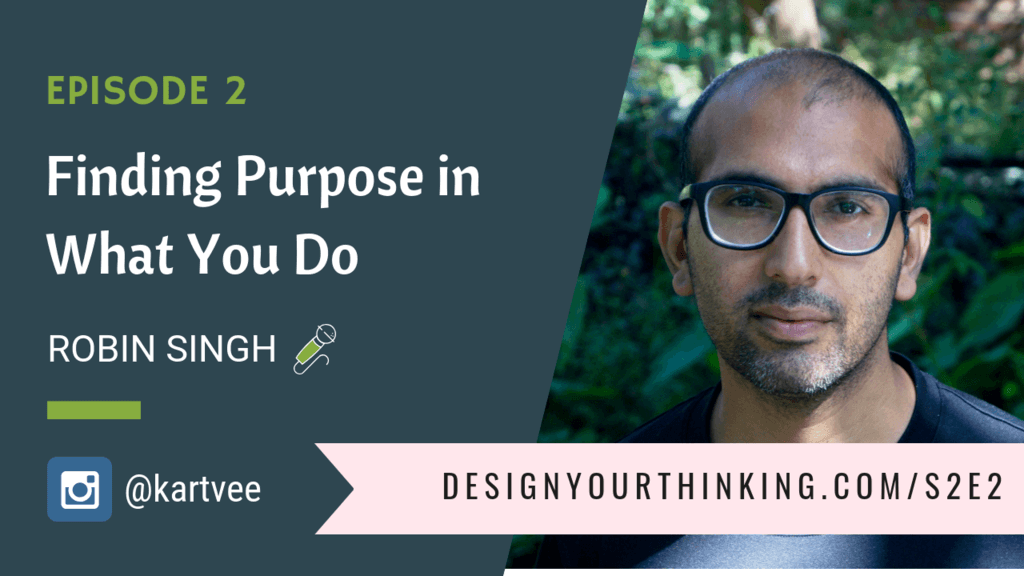 finding purpose robin singh