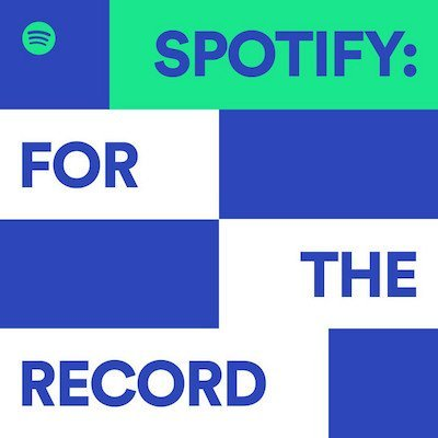 For the Record by Spotify