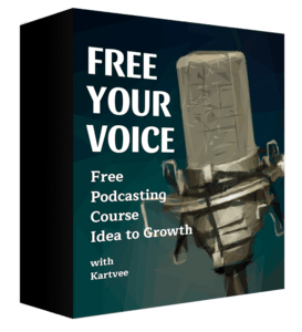 Free Your Voice Podcasting Course