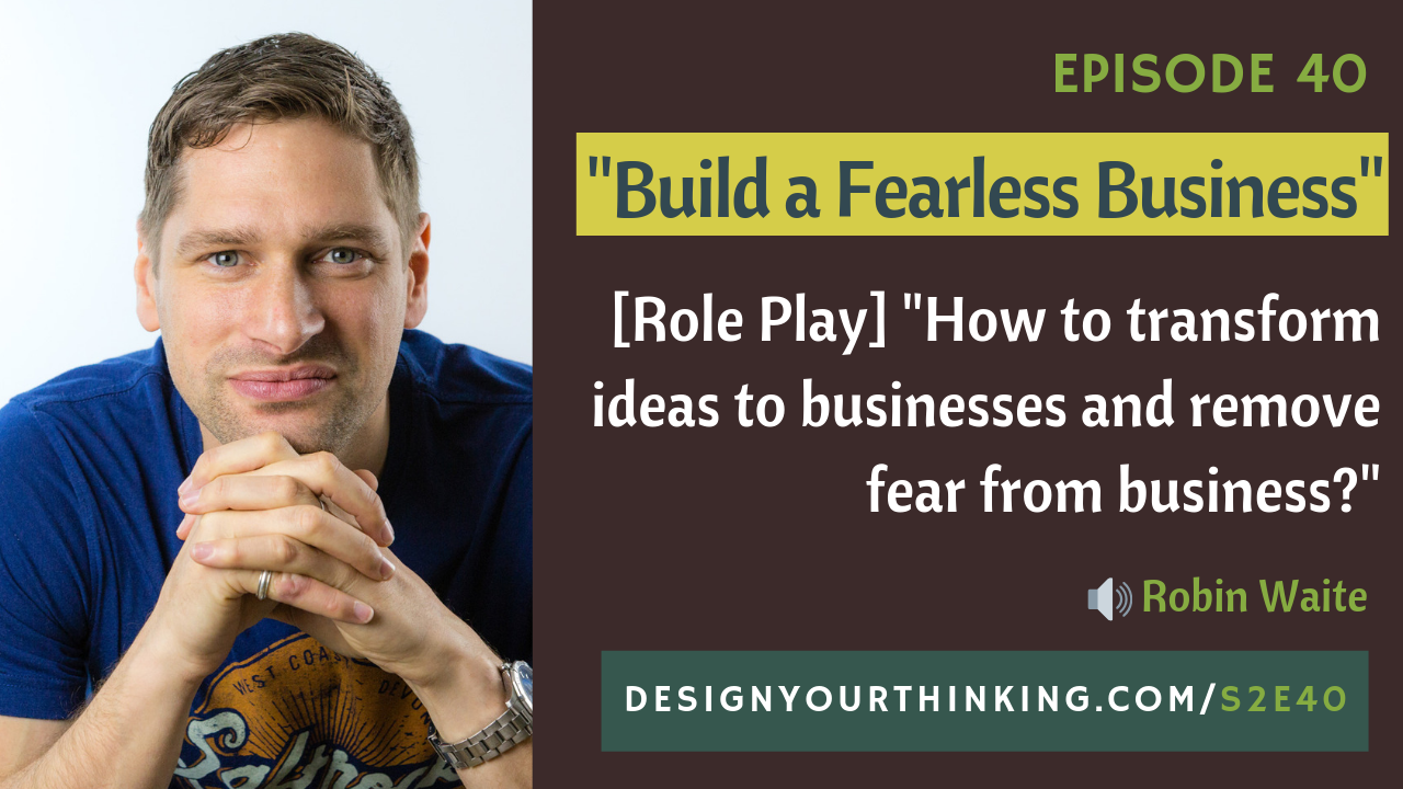 idea to business with robin waite