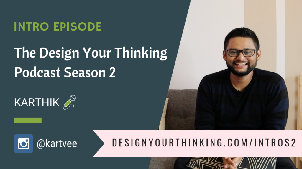 intro design your thinking podcast season2