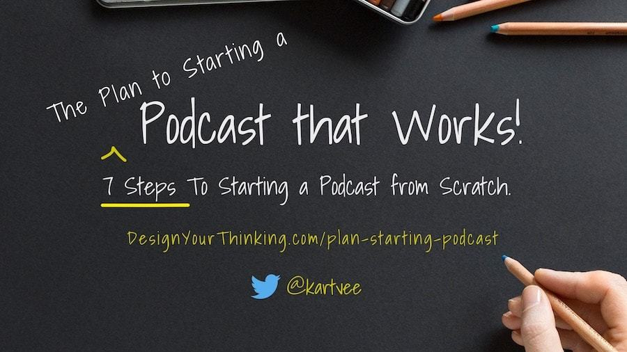 the plan to starting a podcast