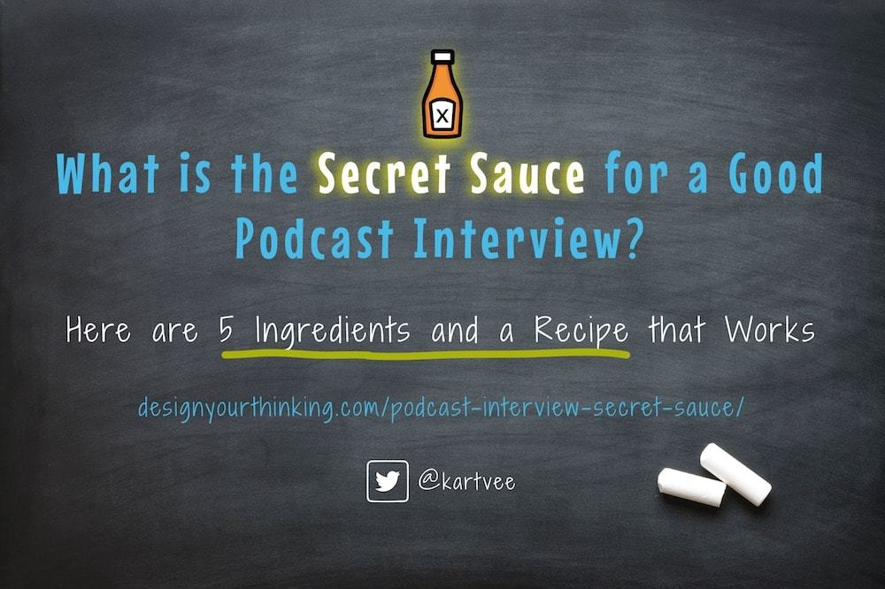 podcast interview secret sauce