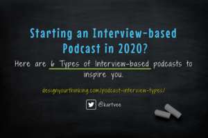 6 Types of Podcast Interviews You Must Try in 2020