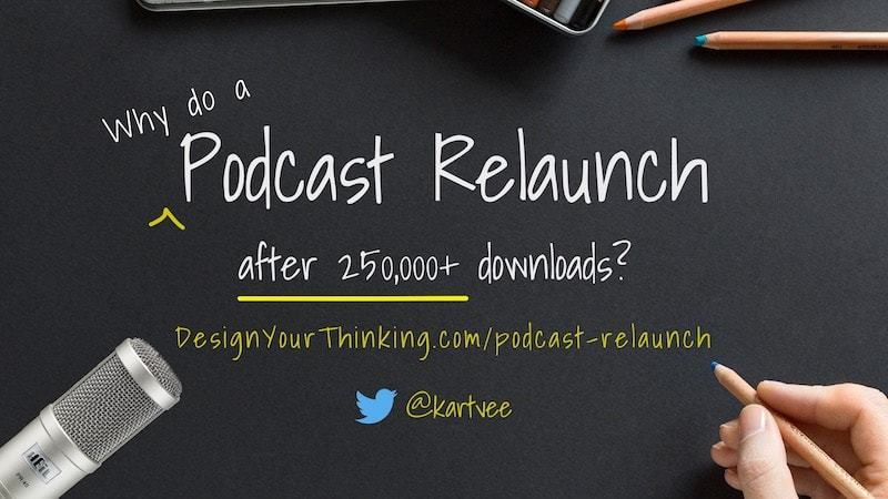 podcast relaunch