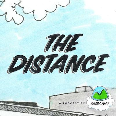 the distance basecamp podcast